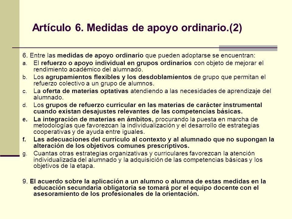 Artículo 7.Medidas de apoyo específico. (1) 1.
