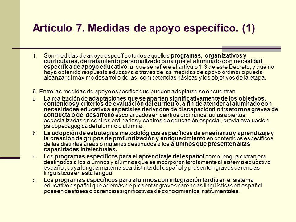 Artículo 7.Medidas de apoyo específico. (2) e.
