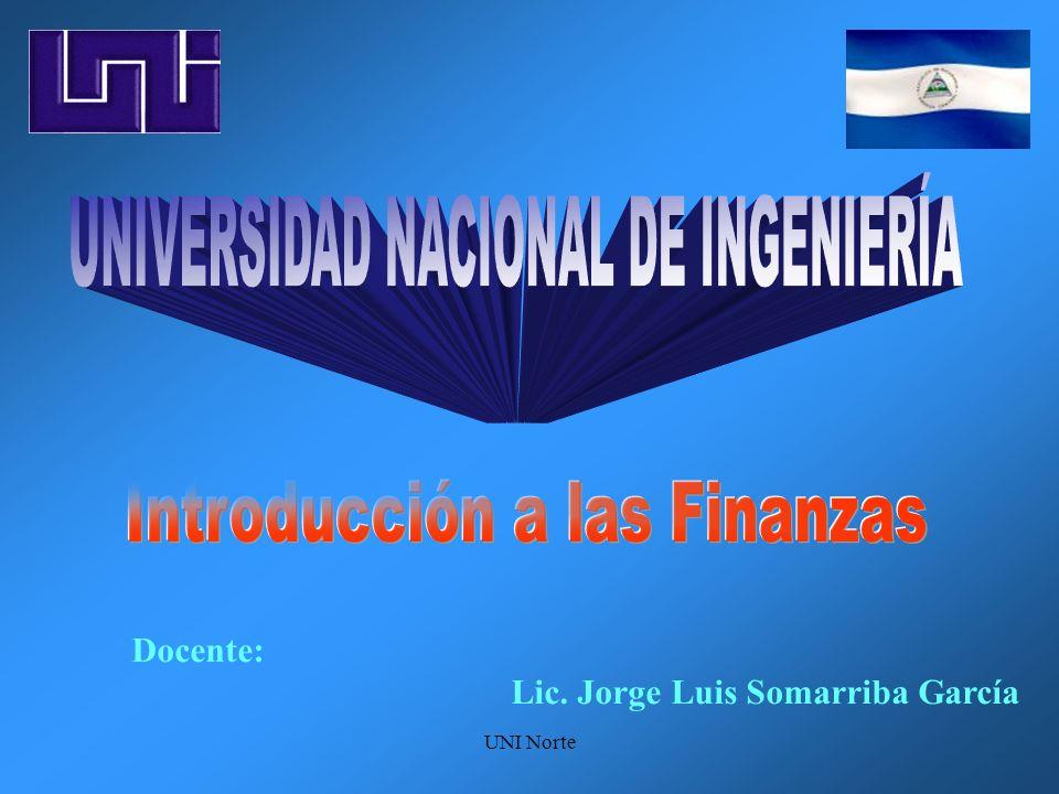 UNI Norte Docente: Lic. Jorge Luis Somarriba García