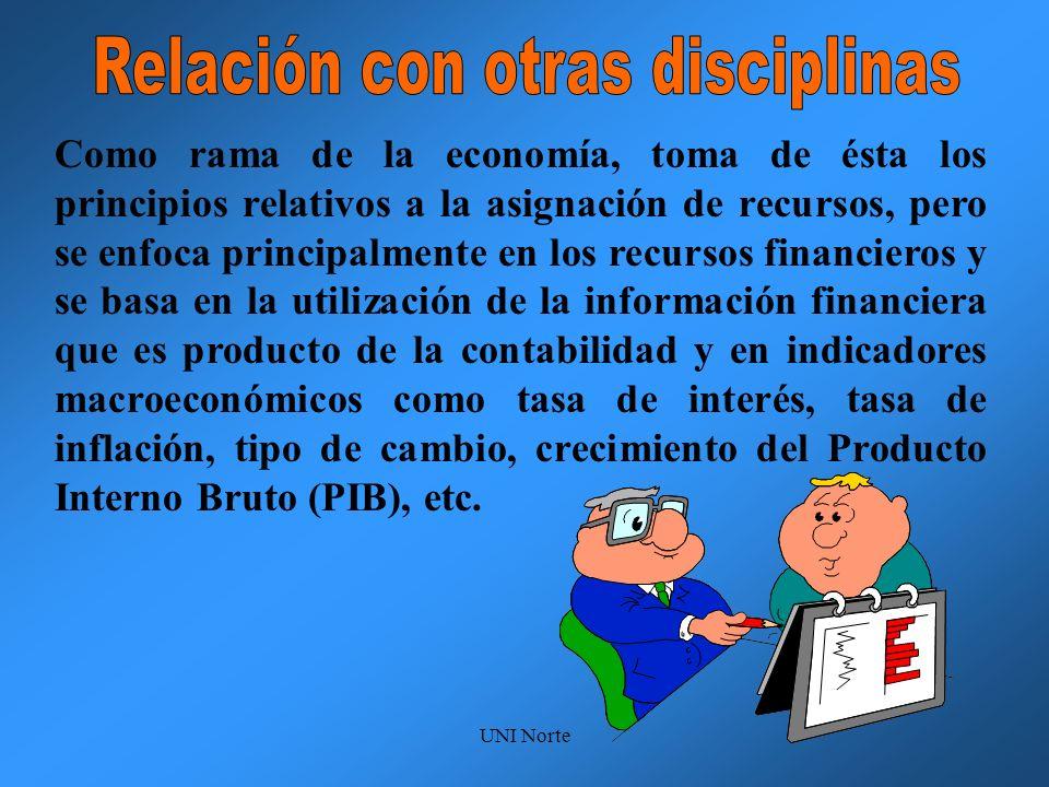 UNI Norte Como rama de la economía, toma de ésta los principios relativos a la asignación de recursos, pero se enfoca principalmente en los recursos f
