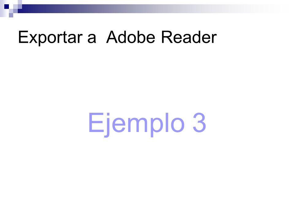 Exportar a Adobe Reader Ejemplo 3