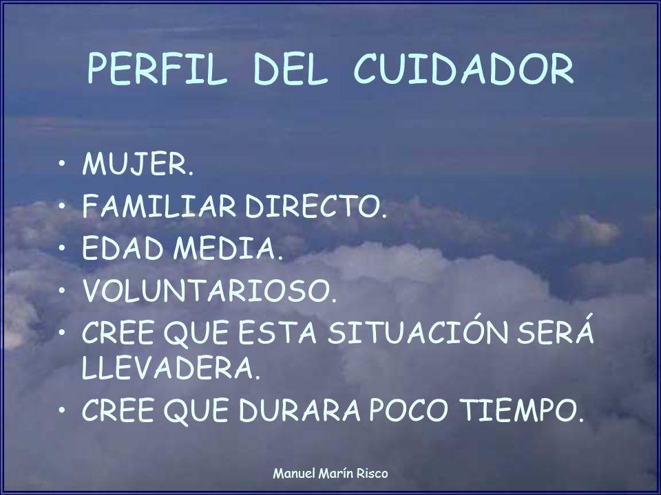 Manuel Marín Risco BUSCANDO SOLUCIONES NO HAY RECETAS PREFABRICADAS, CADA PERSONA ES IRREPETIBLE Y SU EXPERIENCIA ES PERSONAL Y ÚNICA.