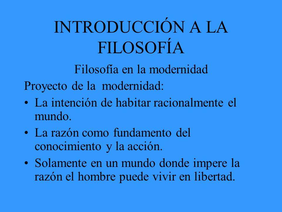 INTRODUCCIÓN A LA FILOSOFÍA Filosofía Contemporánea.