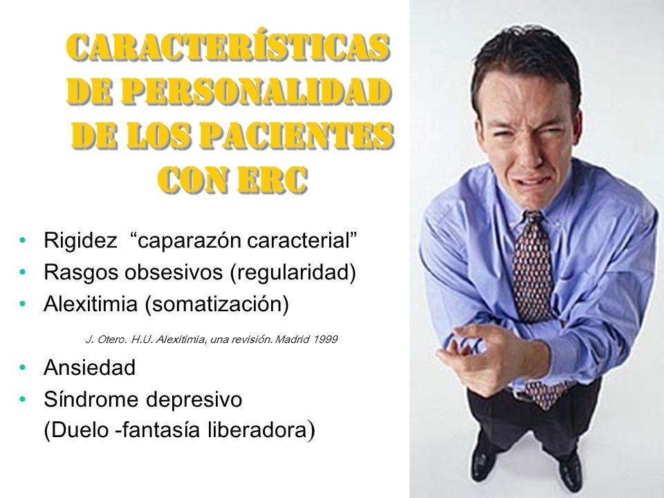 CARACTERÍSTICAS DE PERSONALIDAD DE LOS PACIENTES DE LOS PACIENTES CON ERC CON ERCCARACTERÍSTICAS DE PERSONALIDAD DE LOS PACIENTES DE LOS PACIENTES CON