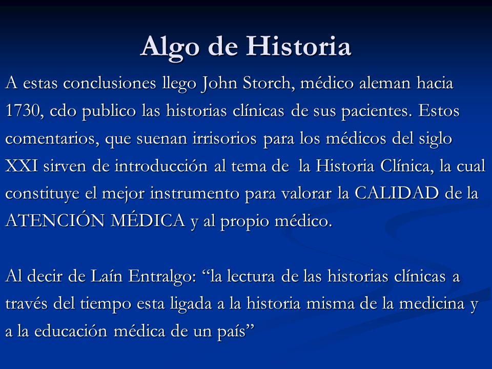 Algo de Historia A estas conclusiones llego John Storch, médico aleman hacia 1730, cdo publico las historias clínicas de sus pacientes. Estos comentar