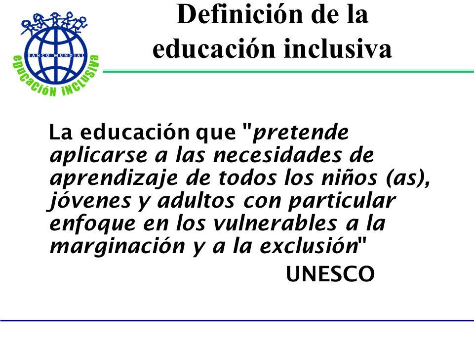 Definición de la educación inclusiva La educación que