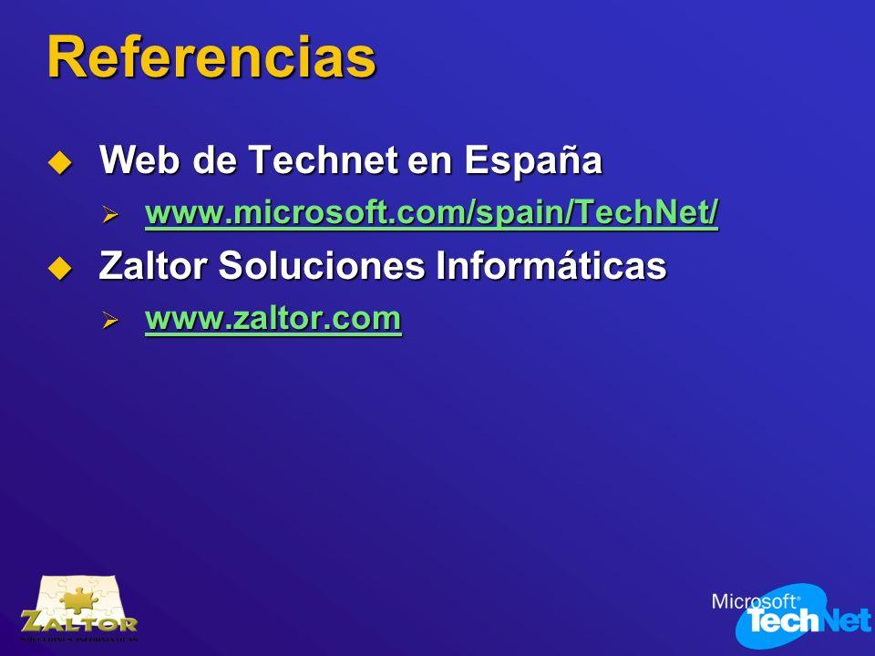 Referencias Web de Technet en España Web de Technet en España www.microsoft.com/spain/TechNet/ www.microsoft.com/spain/TechNet/ www.microsoft.com/spai