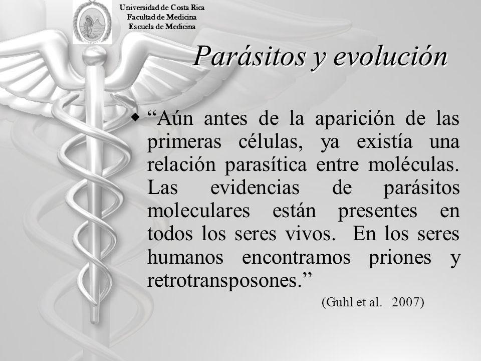 Parásitos y evolución Aún antes de la aparición de las primeras células, ya existía una relación parasítica entre moléculas. Las evidencias de parásit