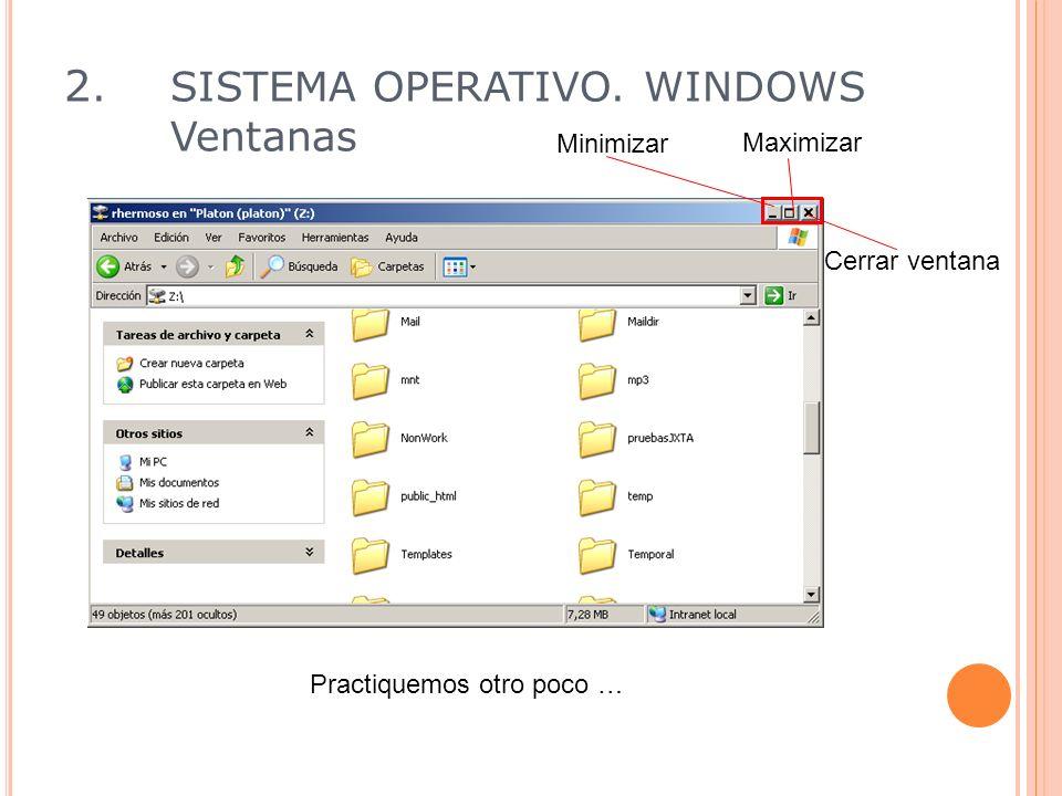 Ejercicio Para crear una carpeta nueva: 1.Abra el Explorador de Windows 2.
