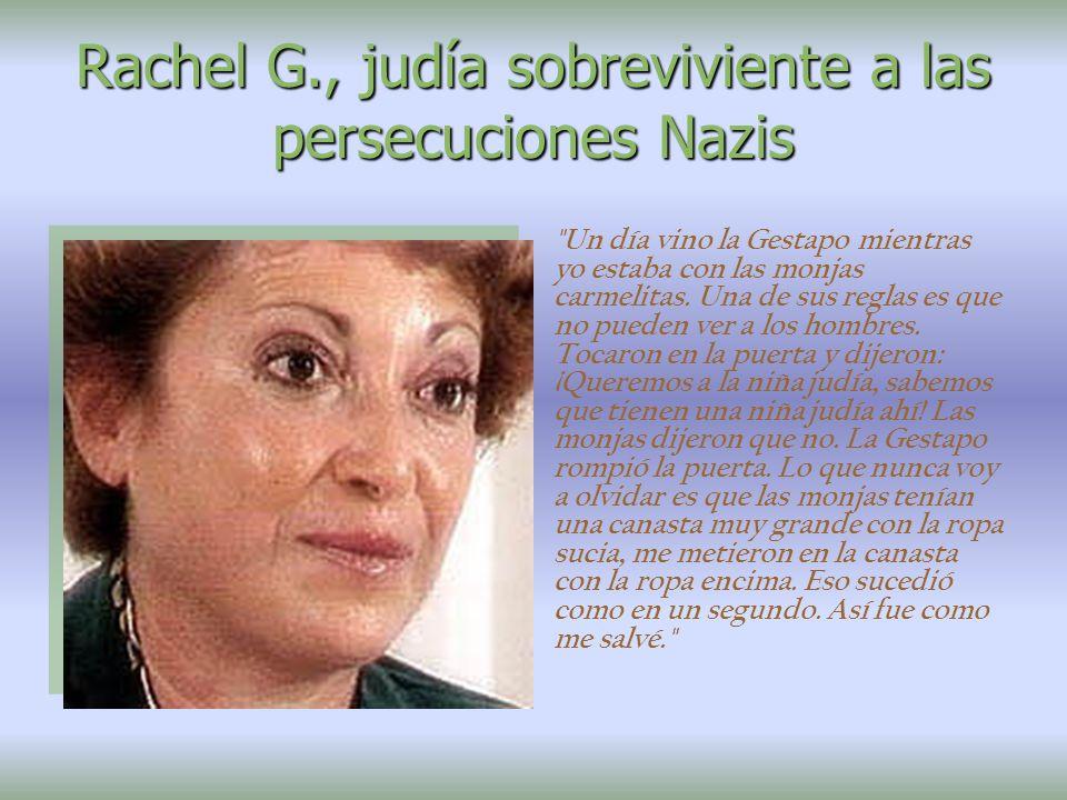 Rachel G., judía sobreviviente a las persecuciones Nazis
