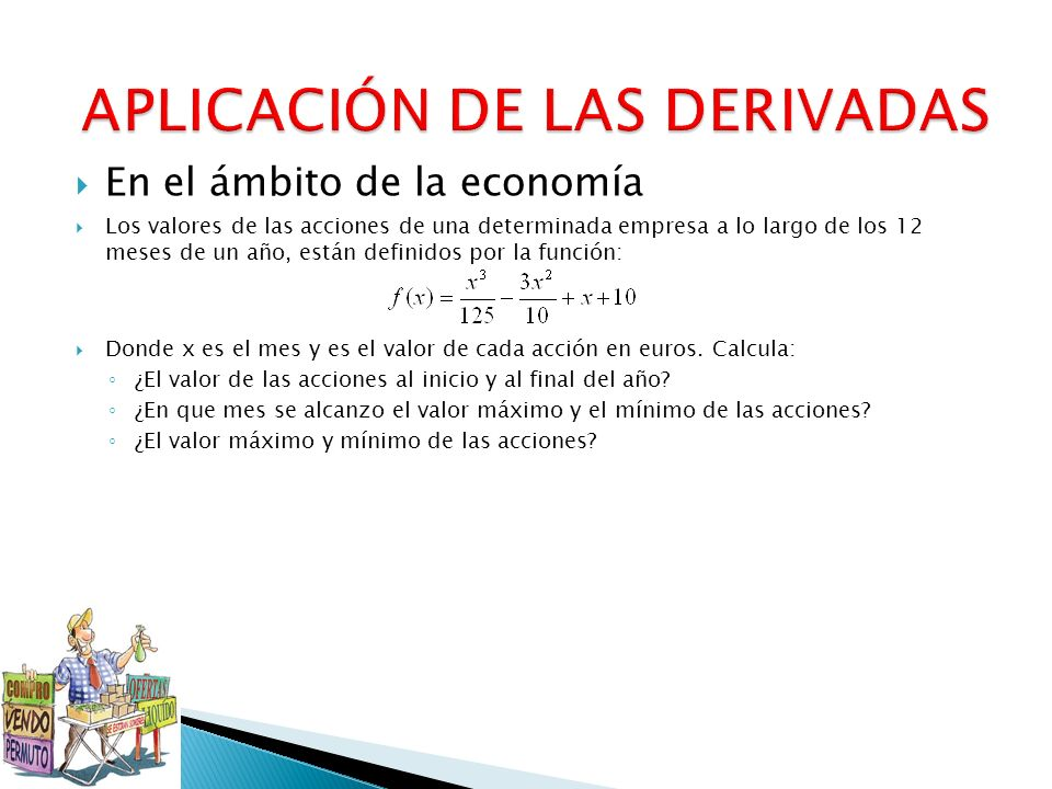 En el ámbito de la economía Los valores de las acciones de una determinada empresa a lo largo de los 12 meses de un año, están definidos por la funció