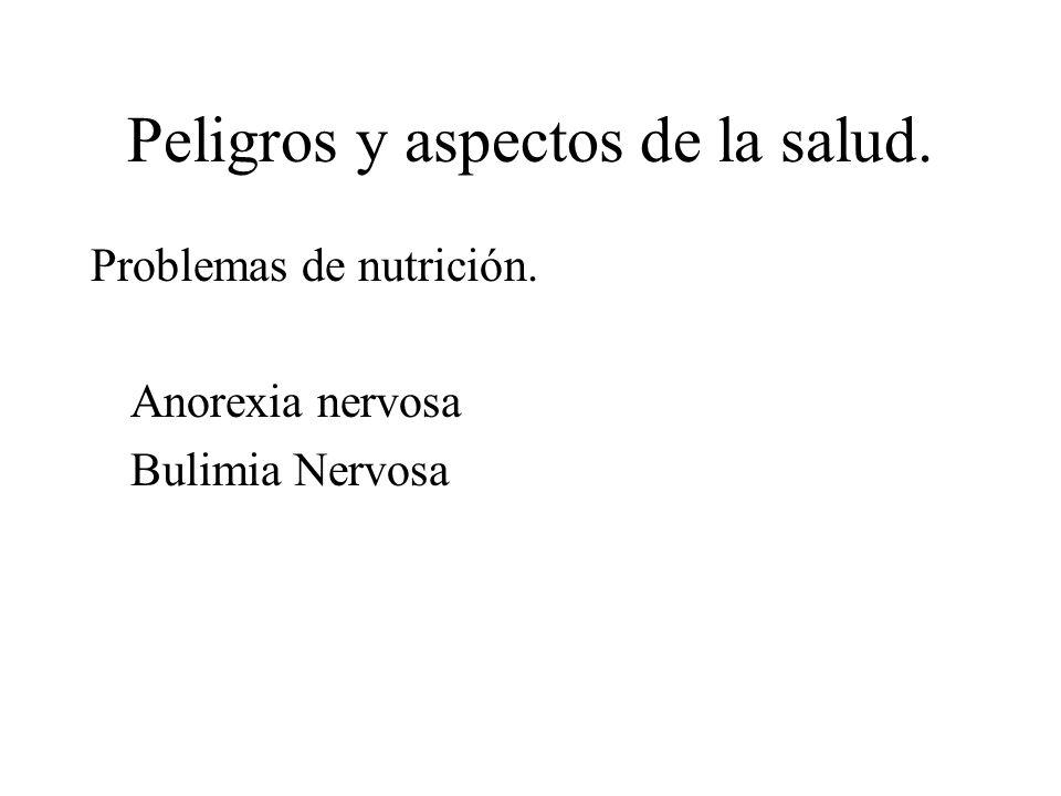 Problemas de nutrición. Anorexia nervosa Bulimia Nervosa