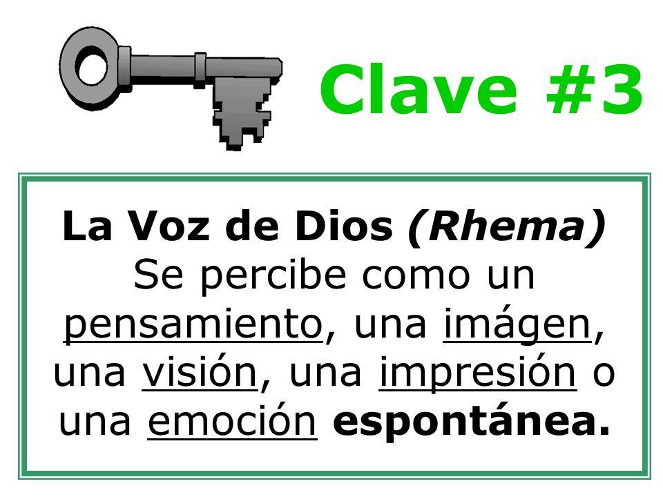 La Voz de Dios (Rhema) Se percibe como un pensamiento, una imágen, una visión, una impresión o una emoción espontánea.