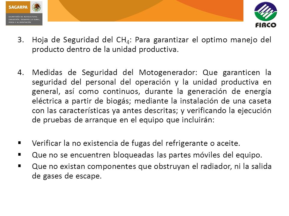 Pruebas de Operación al Biodigestor: Estas permitirán garantizar lo siguiente: 1.La producción del biogás en función al diseño.