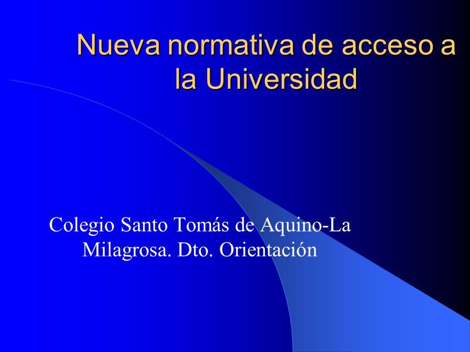 Nueva normativa de acceso a la Universidad Colegio Santo Tomás de Aquino-La Milagrosa.