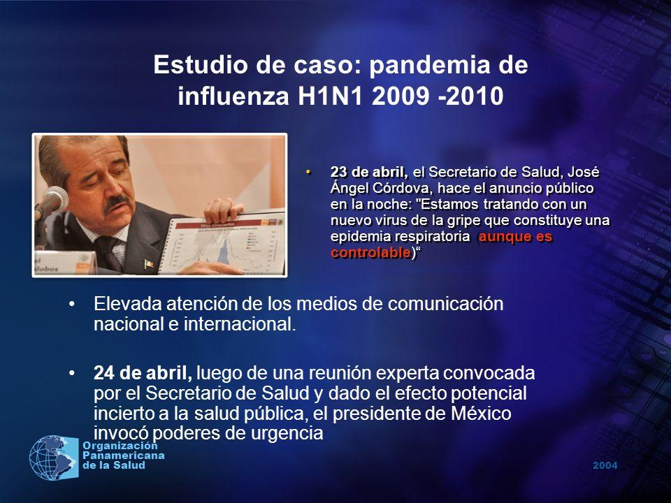 2004 Organización Panamericana de la Salud 23 de abril, el Secretario de Salud, José Ángel Córdova, hace el anuncio público en la noche: