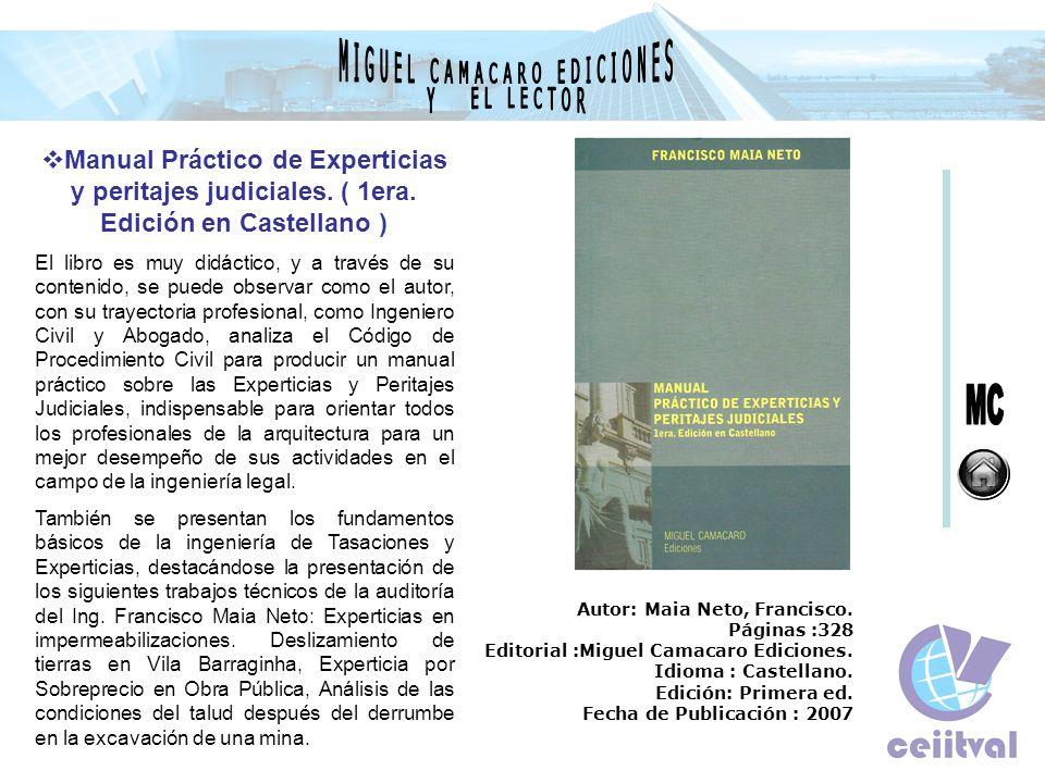 Manual Práctico de Experticias y peritajes judiciales. ( 1era. Edición en Castellano ) El libro es muy didáctico, y a través de su contenido, se puede