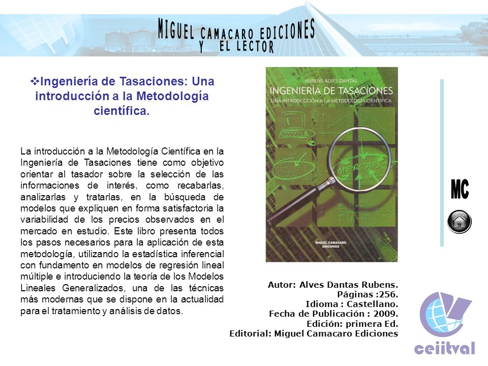 Ingeniería de Tasaciones: Una introducción a la Metodología científica. La introducción a la Metodología Científica en la Ingeniería de Tasaciones tie