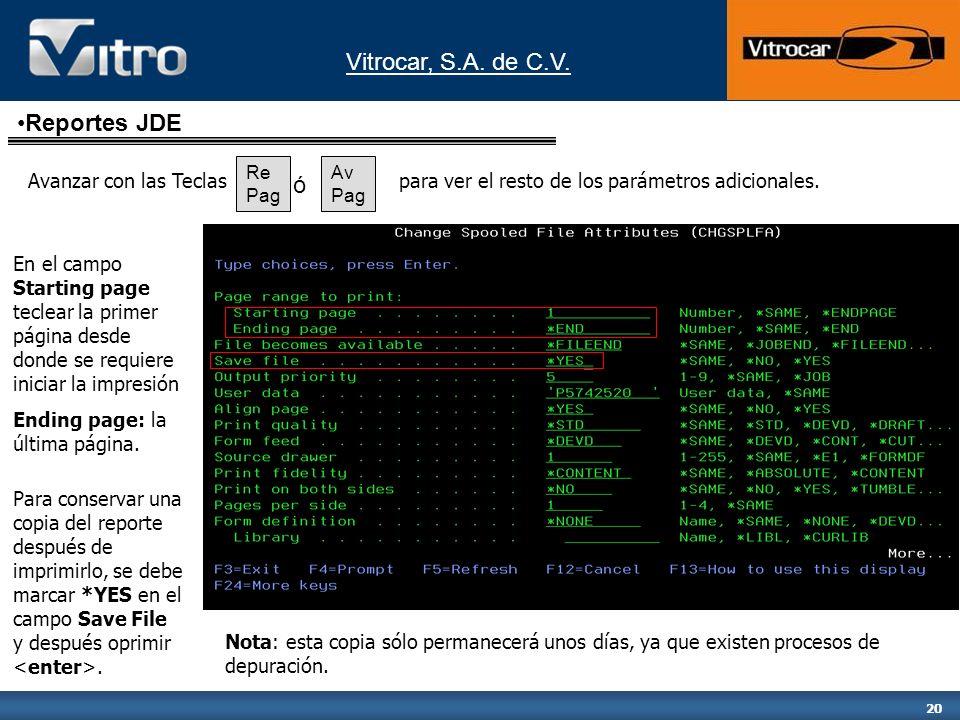Vitrocar, S.A. de C.V. 20 Avanzar con las Teclas En el campo Starting page teclear la primer página desde donde se requiere iniciar la impresión Endin