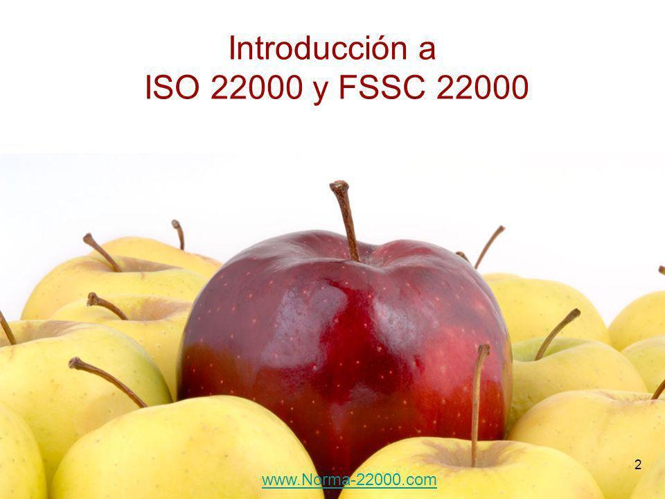 2 Introducción a ISO 22000 y FSSC 22000 www.Norma-22000.com