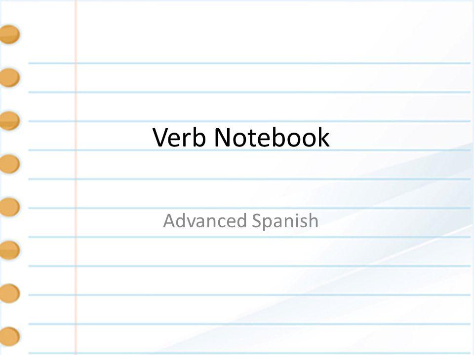Verb Notebook Advanced Spanish