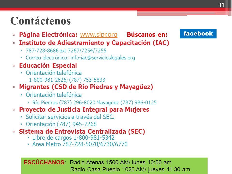Contáctenos Página Electrónica: www.slpr.org Búscanos en: www.slpr.org Instituto de Adiestramiento y Capacitación (IAC) 787-728-8686 ext 7267/7254/725