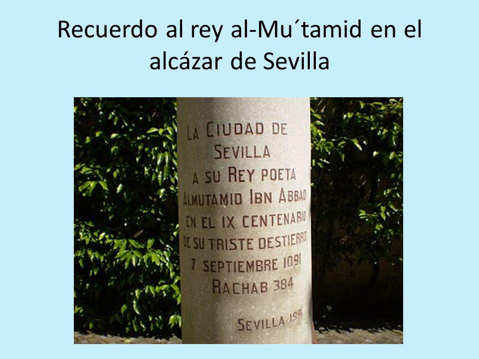 Recuerdo al rey al-Mu´tamid en el alcázar de Sevilla