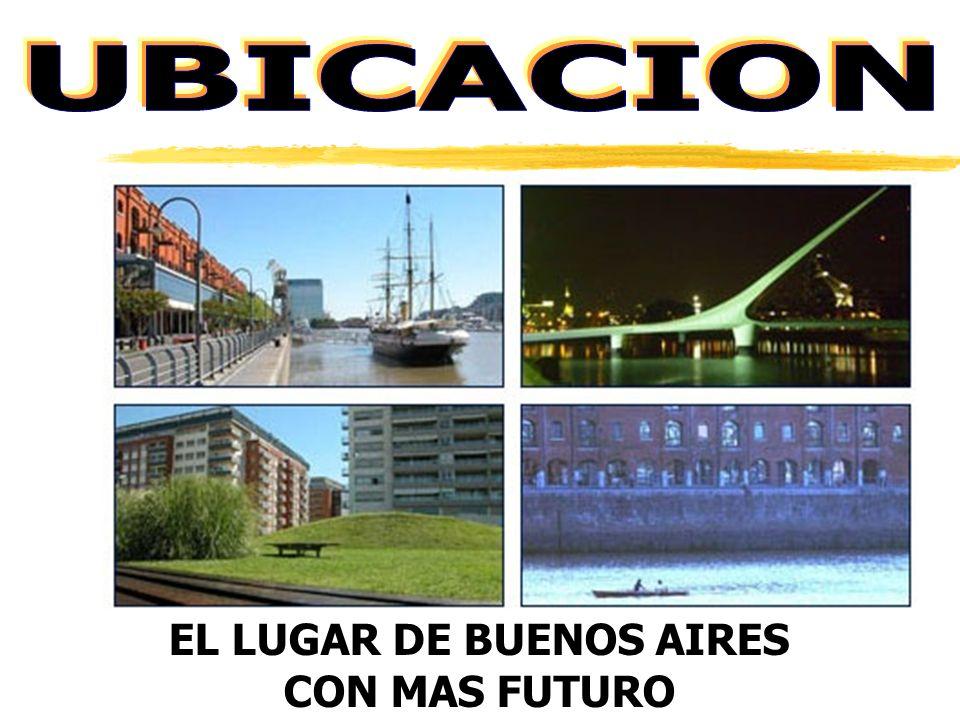 zEL LUGAR DE BUENOS AIRES CON MAS FUTURO zEn los terrenos contiguos de Puerto Madero se desarrollan proyectos que caracterizan el desarrollo urbanístico de concepción más moderna, en uno de los lugares con mayor potencial de desarrollo local y turístico en plena city porteña.