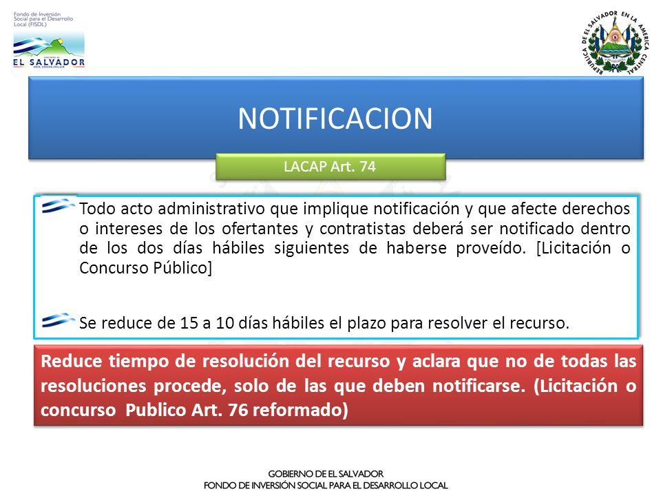 NOTIFICACION LACAP Art. 74 Reduce tiempo de resolución del recurso y aclara que no de todas las resoluciones procede, solo de las que deben notificars