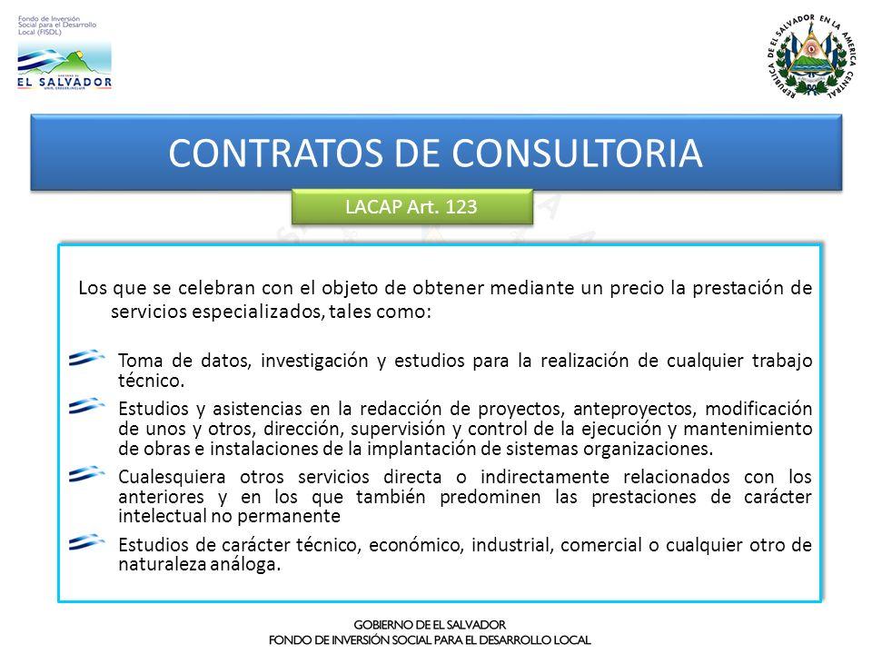 CONTRATOS DE CONSULTORIA Los que se celebran con el objeto de obtener mediante un precio la prestación de servicios especializados, tales como: Toma d