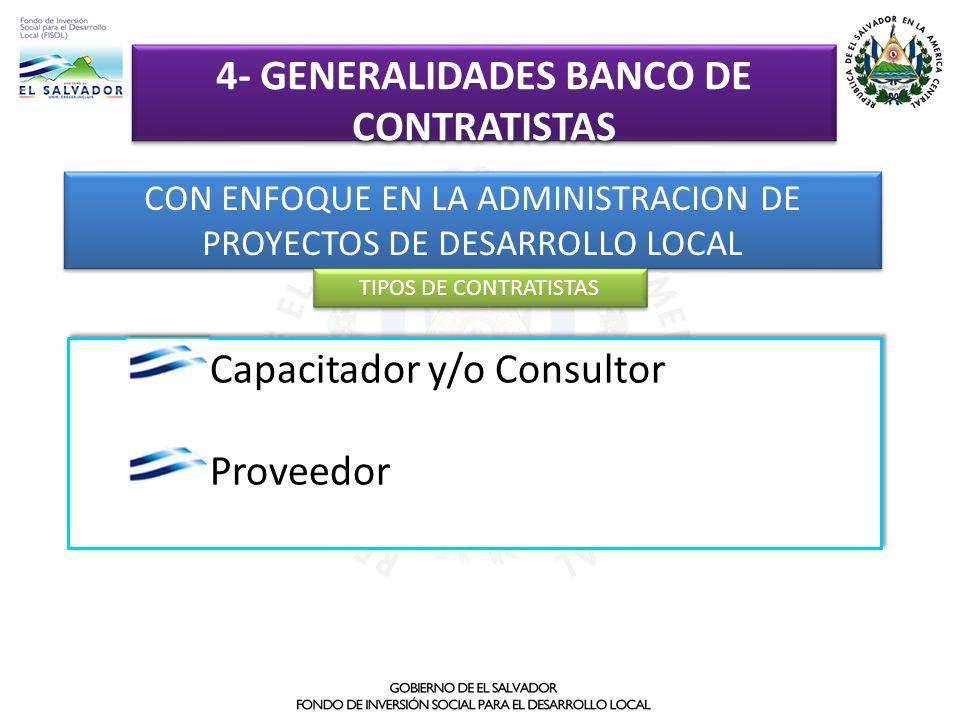 CON ENFOQUE EN LA ADMINISTRACION DE PROYECTOS DE DESARROLLO LOCAL Capacitador y/o Consultor Proveedor Capacitador y/o Consultor Proveedor TIPOS DE CON