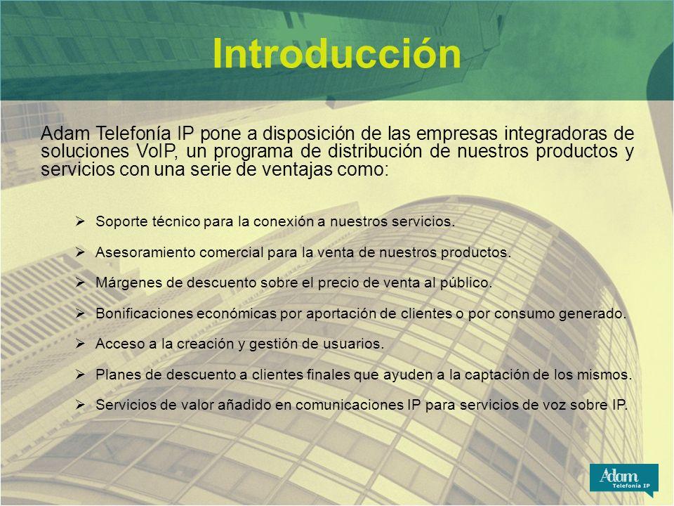 Introducción Adam Telefonía IP pone a disposición de las empresas integradoras de soluciones VoIP, un programa de distribución de nuestros productos y