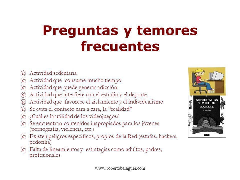 www.robertobalaguer.com Preguntas y temores frecuentes @Actividad sedentaria @Actividad que consume mucho tiempo @Actividad que puede generar adicción