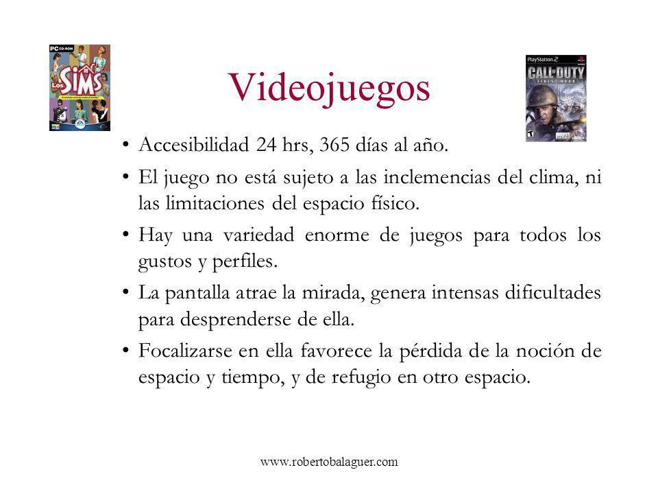 www.robertobalaguer.com Videojuegos Accesibilidad 24 hrs, 365 días al año. El juego no está sujeto a las inclemencias del clima, ni las limitaciones d
