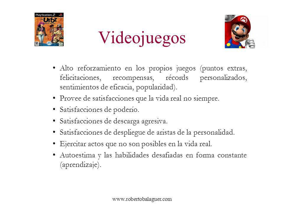 www.robertobalaguer.com Videojuegos Alto reforzamiento en los propios juegos (puntos extras, felicitaciones, recompensas, récords personalizados, sent