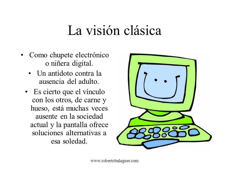 www.robertobalaguer.com Vivimos en un mundo de niños en la calle, pero también de niños de pantalla cuyo único sostén muchas veces es el mundo digital.
