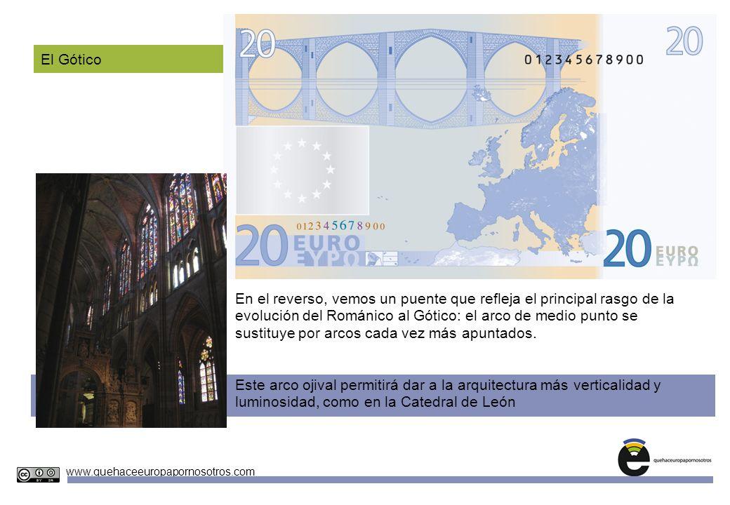 Unidades Didácticas Europeas Nº 4 www.quehaceeuropapornosotros.com El Gótico En el reverso, vemos un puente que refleja el principal rasgo de la evolu