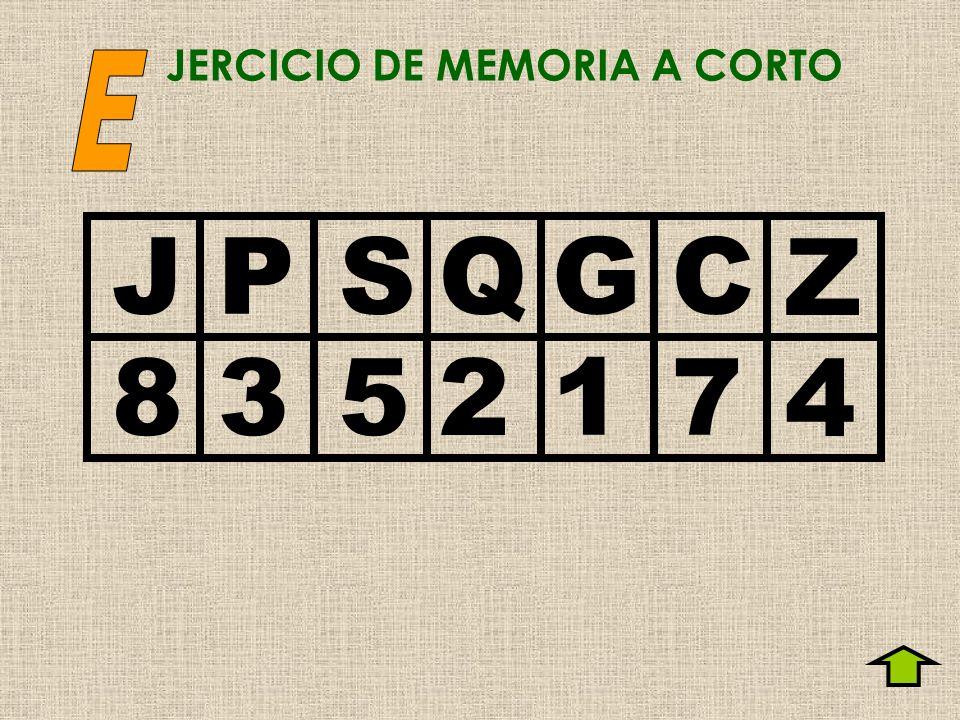 JERCICIO DE MEMORIA A CORTO JPSQ GC Z 8352 17 4