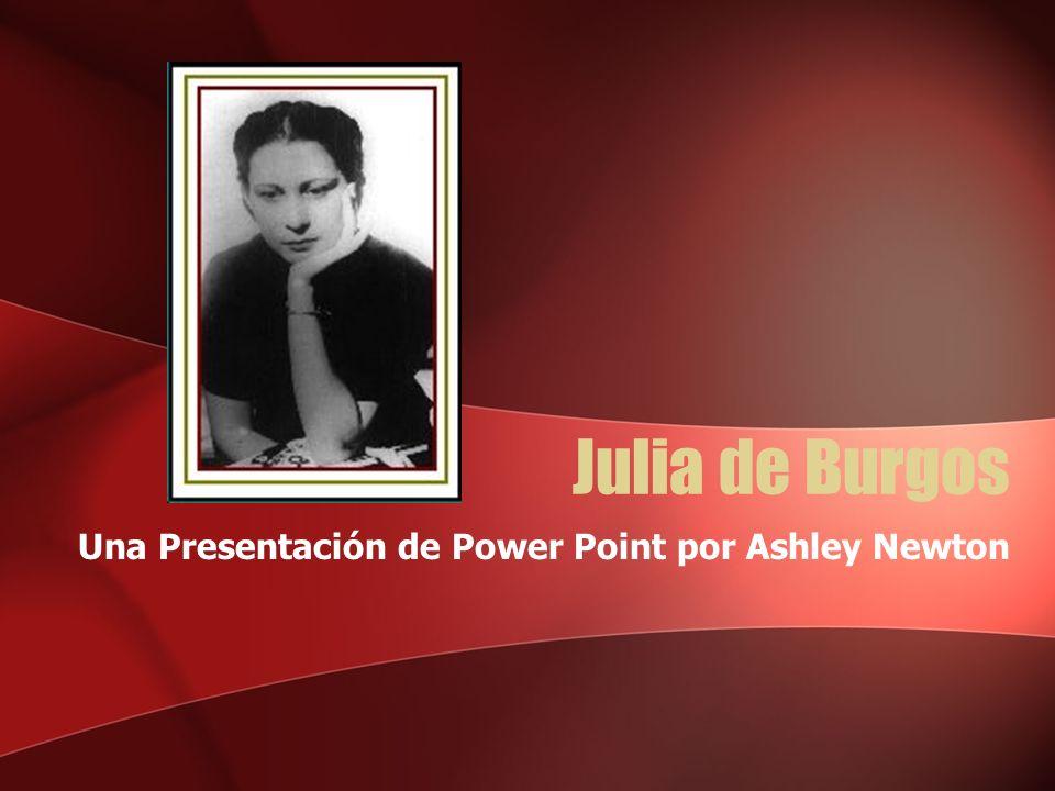 La Vida de la mejor poeta de Puerto Rico Nació 17 de Febrero, 1917, en Carolina de Puerto Rico Julia estudió en la Universidad de Puerto Rico pero ella no pudo terminar.