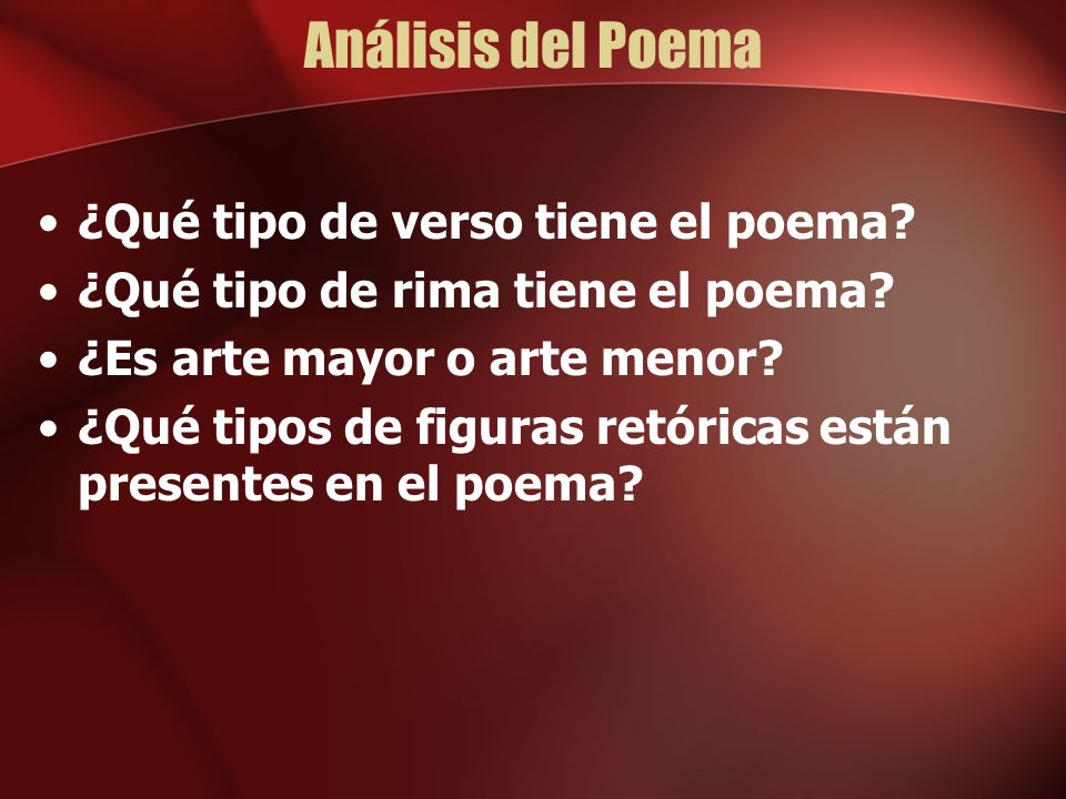 ¿Entienden Ustedes el poema.