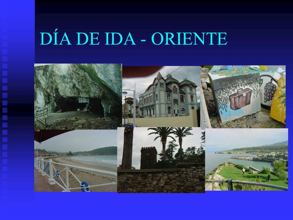 DÍA DE IDA - ORIENTE