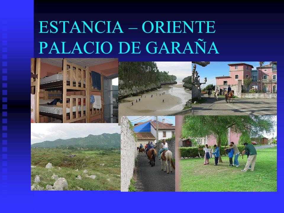 ESTANCIA – ORIENTE PALACIO DE GARAÑA