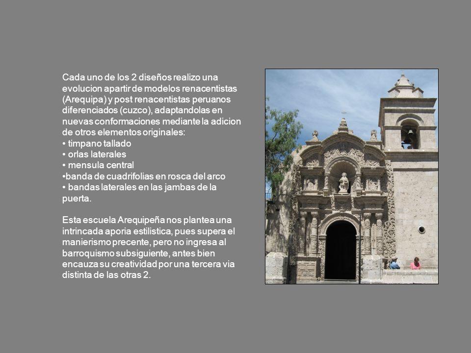 Cada uno de los 2 diseños realizo una evolucion apartir de modelos renacentistas (Arequipa) y post renacentistas peruanos diferenciados (cuzco), adapt