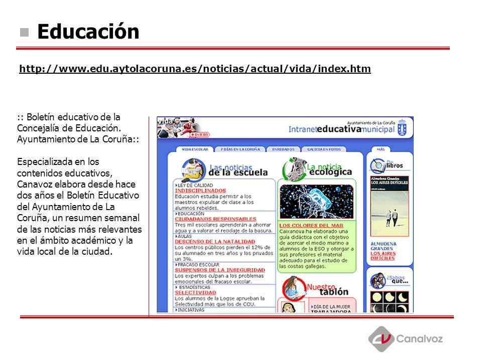 :: Boletín educativo de la Concejalía de Educación. Ayuntamiento de La Coruña:: Especializada en los contenidos educativos, Canavoz elabora desde hace