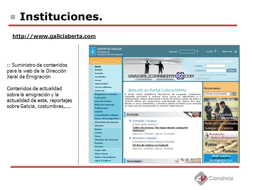 Instituciones. http://www.galiciaberta.com :: Suministro de contenidos para la web de la Dirección Xeral de Emigración Contenidos de actualidad sobre