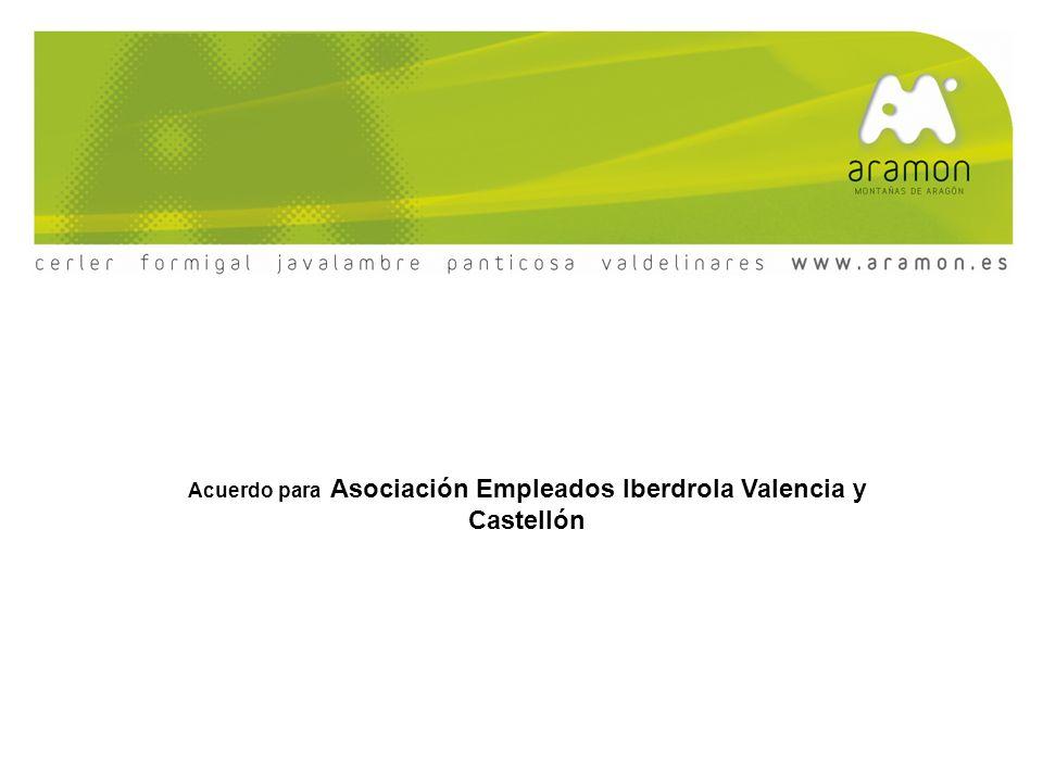 Propuesta Asociación Empleados de Iberdrola Valencia y Castellón Ofertas descuentos Estaciones del Grupo Aramón: Cerler, Formigal, Panticosa, Javalambre y Valdelinares ( Para Asociados y Familiares Directos ) 10 % de descuento a cualquier Asociado de IBERDROLA que reserve a través nuestra Central de Reservas, Viajes Aragón Esquí*, como mínimo la reserva deberá ser de alojamiento y FF, el 10% se aplicará a todos los servicios: sean contratados.