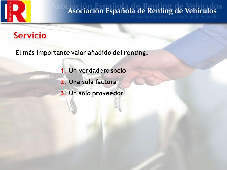 Servicio 1.Un verdadero socio 2.Una sola factura 3.Un solo proveedor El más importante valor añadido del renting: