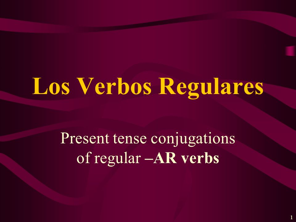 11 Present-tense verbs in Spanish can have several English equivalents.