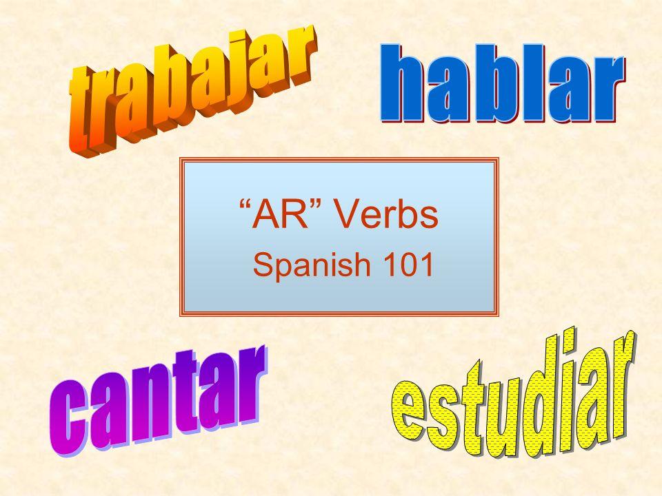 AR Verbs Spanish 101