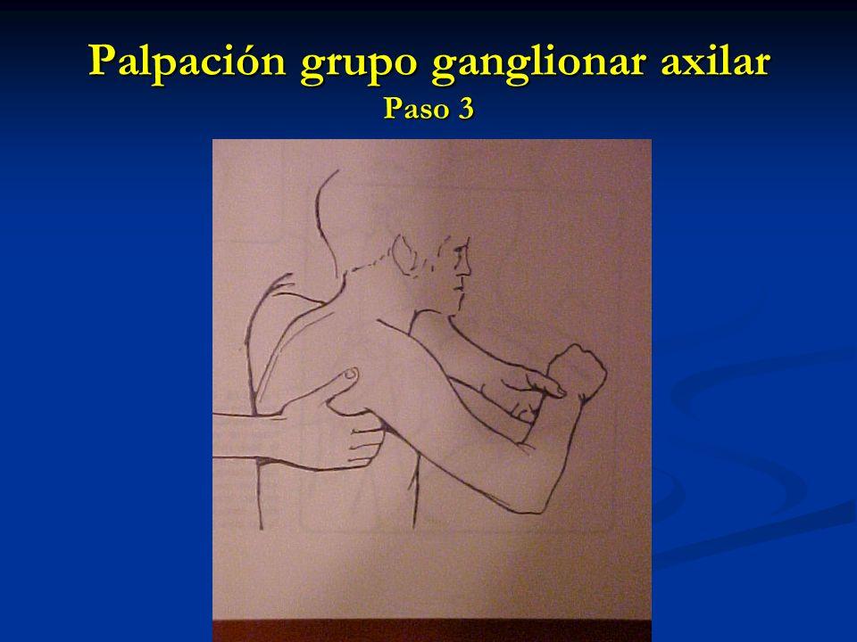 Palpación grupo ganglionar axilar Paso 3